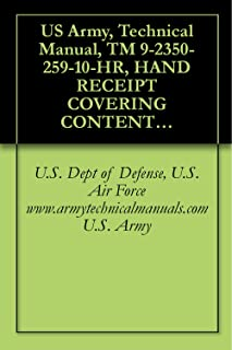 US Army, Technical Manual, TM 9-2350-259-10-HR, HAND RECEIPT COVERING CONTENTS OF COMPONENTS OF END ITEM, (COEI), BASIC ISSUE ITEMS, (BII), AND ADDITIONAL ... manuals on dvd, military manuals on cd,