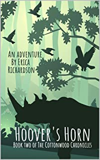 Hoover's Horn (The Cottonwood Chronicles Book 2)