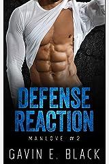 Defense Reaction (ManLove) (Volume 2) Paperback