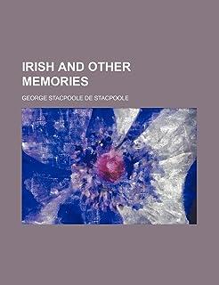 Irish and Other Memories