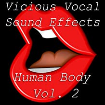 Vicious Vocal Sound Effects 2 - Human Body Vol. 2 [Clean]