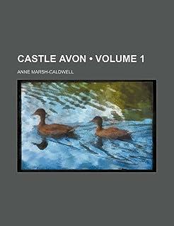 Castle Avon (Volume 1)