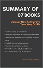 Summary Of 07 Books: Discover How To Improve Your Way Of Life
