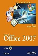 La biblia de Office 2007/ Using Microsoft Office 2007