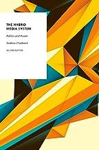 The Hybrid Media System: Politics and Power (Oxford Studies in Digital Politics)