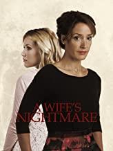 A Wife's Nightmare