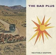 the bad plus inevitable western