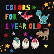 Colors For 1 Year Old: learning to First colors book for baby & toddlers