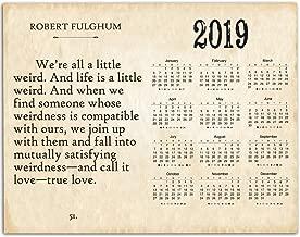 2020 Calendar - Robert Fulghum We're All A Little Weird - 11x14 Unframed Calendar Art Print - Great Gift for Book Lovers and Great Home Calendar, Also Makes a Great Gift Under $10