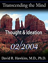 Highlights of Thought and Ideation, Feb. 2004 Lecture