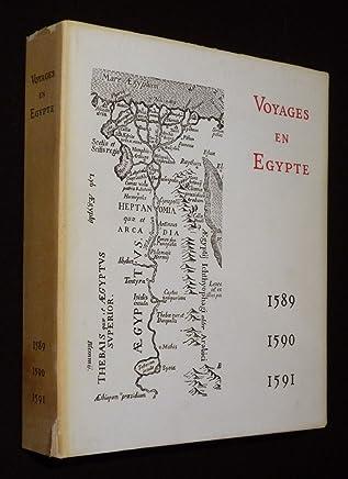 Voyages en Egypte des années 1589, 1590 et 1591