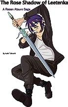 The Rose Shadow of Leetenka: A Rasen Atsuro Saga (English Edition)