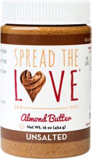 Spread The Love UNSALTED Almond Butter, 16 Ounce (All Natural, Vegan, Gluten-free, Creamy, No added salt, No added sugar, ...