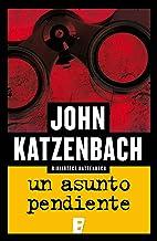 Un asunto pendiente (Spanish Edition)