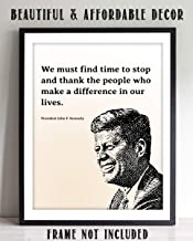 """John F. Kennedy Quotes Wall Art-""""We Must Thank The People Who Make a Difference In Our Lives""""- 8 x 10"""