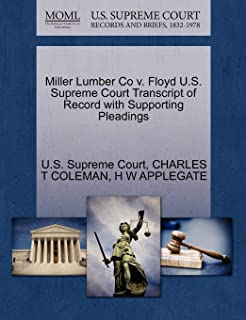 Miller Lumber Co v. Floyd U.S. Supreme Court Transcript of Record with Supporting Pleadings