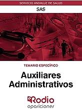 Auxiliares Administrativos. Temario Especifico. SAS: Servicios Andaluz de Salud