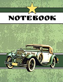 Notebook: Vintage Old Classic Car In Green Novelty Gift - Lined NOTEBOOK, 130 pages, 8.5