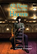 All Places That Are Not Heaven: Tales of Adrian Talbot and Genevieve De Monet