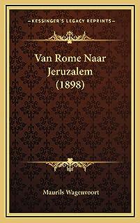 Van Rome Naar Jeruzalem (1898)