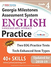 Georgia Milestones Assessment System Test Prep: Grade 4 English Language Arts Literacy (ELA) Practice Workbook and Full-length Online Assessments: GMAS Study Guide