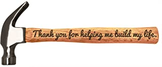 Father's Day Gift Thank You for Helping Me Build My Life DIY Gift Engraved Wood Handle Steel Hammer