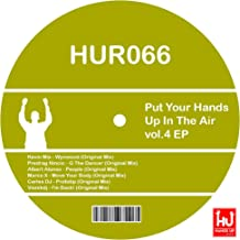 Put Your Hands Up In The Air, Vol. 4 EP