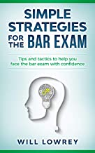 Simple Strategies for the Bar Exam