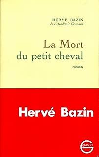 La mort du petit cheval (Littérature Française) (French Edition)