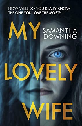 My Lovely Wife: The gripping new psychological thriller with a killer twist (English Edition)