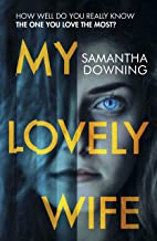 My Lovely Wife: The gripping Richard & Judy psychological thriller with a killer twist