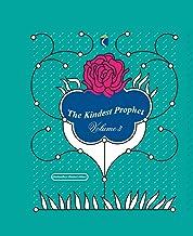 The Kindest Prophet: His Words (Volume Book 3)