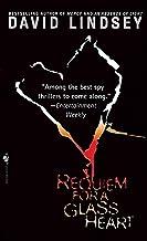 Requiem For a Glass Heart: A Novel