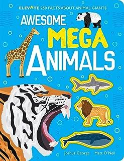 Awesome Mega Animals