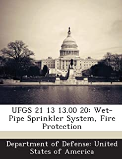 UFGS 21 13 13.00 20: Wet-Pipe Sprinkler System, Fire Protection