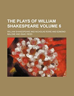 The Plays of William Shakespeare Volume 6