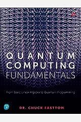 Quantum Computing Fundamentals Kindle Edition