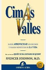 Cimas y valles (Narrativa empresarial) (Spanish Edition) Kindle Edition