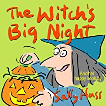 The Witch's Big Night (Funny, Rhyming Bedtime Story/Children's Picture Book About Making Friends)