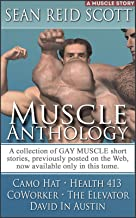 Muscle Anthology I.: A Collection of gay male muscle short stories (Muscle Anthologies Book 1)