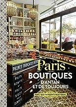 Paris - Boutiques d'antan et de toujours (Photos petits prix) (French Edition)