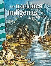 Historia de Las naciones indigenas de California - Libro en espanol para ninos (Edicion espanol / Spanish Edition)