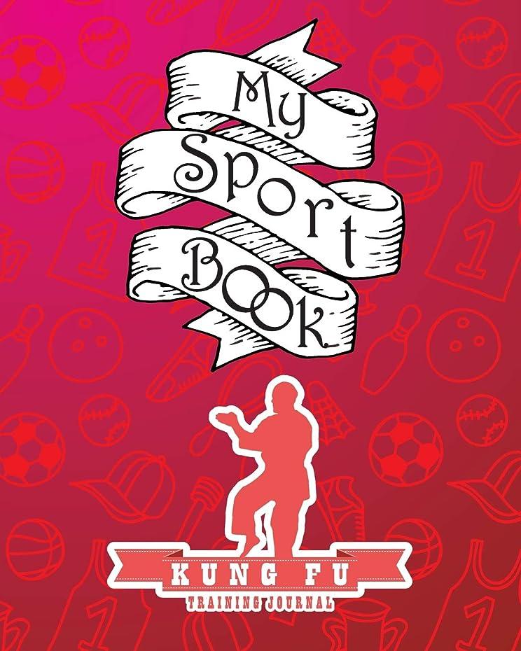 海軍書く戻るMy sport book - Kung Fu training journal: 200 pages with 8