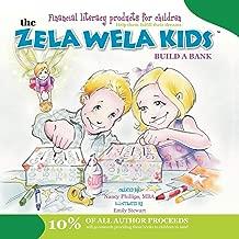 The Zela Wela Kid: Build a Bank