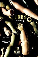 Limbs: A Love Story Kindle Edition
