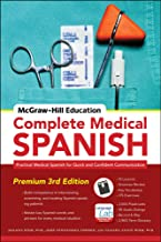 Download McGraw-Hill Education Complete Medical Spanish: Practical Medical Spanish for Quick and Confident Communication PDF