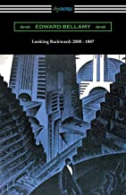 Best looking backward from 2000 to 1887 Reviews