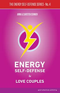 Energy Self-Defense for Love Couples (The Energy Self-Defense Series Book 4) (English Edition)