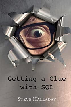 Getting a Clue with SQL