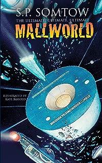 The Ultimate, Ultimate, Ultimate Mallworld: The 35th Anniversary Complete Mallworld Collection